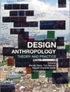 Design Anthropology: Theory and Practice - Free eBook Online