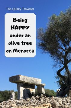 Find tranquility and happiness at the ancient Talaiotic site of Talati de Dalt on Menorca in the Balearic islands of Spain His Travel, Solo Travel, Spanish Islands, Finding Happiness, Balearic Islands, Mind Body Spirit, Ancient Ruins, Olive Tree