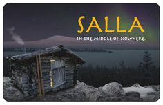 Salla - In the Middle of Nowhere, Lapland.