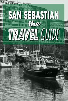 Planning to visit San Sebastian, Spain? What to do, where to stay, getting to San Sebastian, everything you need to know in THE San Sebastian Travel Guide. Spain Travel Guide, Europe Travel Tips, New Travel, Bilbao San Sebastian, San Sebastian Spain, Santander Spain, Backpacking Spain, Grand Canyon Camping, Barcelona Travel