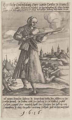 1616 Eigentliche Contrasatung, Einer Weiss Person. One of a collection of illustrations of Austrian soldiers. Woman holding rifle; town and tents in background. Copyright - Anne S.K. Brown Military Collection at Brown University.