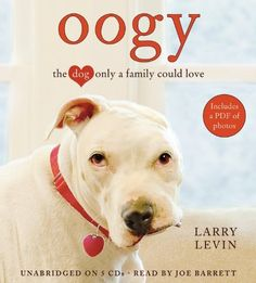 Oogy: The Dog Only a Family Could Love by Larry Levin want to read this as an iBook
