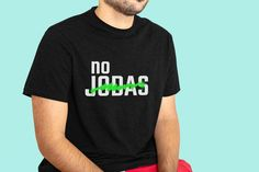 No Jodas t-shirt Urban Style by Estebancito Latino phrases | Etsy Athletic, T Shirt Photo, Ash Color, Urban Outfits, Urban Fashion, Streetwear Fashion, Fabric Weights, Urban Style, Mens Tops