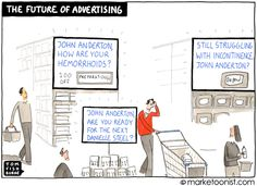 """The Future of Advertising"" - new cartoon and post http://tomfishburne.com/2013/08/the-future-of-advertising.html"