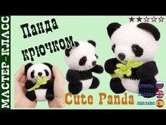 "Игрушка амигуруми ""Милая Панда"" (медвежонок). Мастер класс.   Amigurumi panda bear #Урок 26. Часть 1 - YouTube"