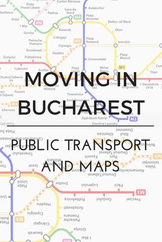 Everything you need to know for moving in Bucharest, Romania + Public transport maps Romania Map, Romania Travel, Bucharest Romania, Transport Map, Public Transport, Road Trip Packing, Packing List For Travel, Europe Travel Guide, Travel Abroad