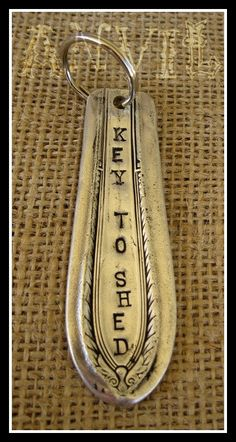 Silverware Knife Key Fob Key to your Shed Repurpose Reuse Recycle, man I really want a metal stamp set! Silverware Jewelry, Spoon Jewelry, Recycled Silverware, Women's Jewelry, Cutlery, Metal Projects, Metal Crafts, Casa Rock, Recycling