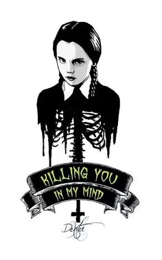 ' Killing you in my mind '