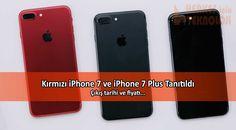 Apple, kırmızı renkli iPhone 7 ve iPhone 7 Plus versiyonlarını satışa sunuyor. Fiyatları ve çıkış tarihi hakkında verilen bilgiler...