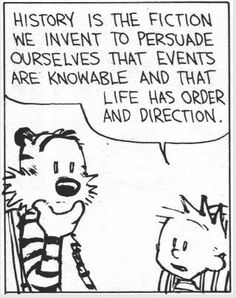 Sounds like Calvin has been talking to the Doctor