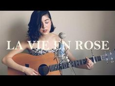 Daniela Andrade cover of La Vie En Rose - YouTube. Brilliantly and beautifully done.