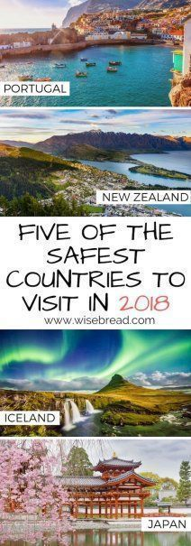 Who needs stress about and worry about safety on vacation? These five international destinations offer plenty of adventure -- minus the risk | 5 of the Safest Countries to Visit in 2018 | The Best Travel Destinations | #travel #traveltips #bestintravel #nextvacation #iceland #sweden #japan #portugal #newzealand #swedentravel #japantravel #portugaltravel #traveldestinations
