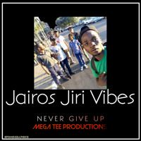 Jairos Jiri Vibes - Never Give Up (Mega T) July 2019 by Percy Dancehall Music Distribution on SoundCloud Giving Up, Never Give Up, Music, Musica, Musik, Muziek, Letting Go, Music Activities, Songs