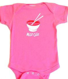 Miso Soup Onsie. I just embroidered this on a bib! Very cute