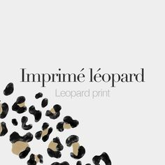 Imprimé léopard (masculine word) • Leopard print • /ɛ̃.pʁi.me le.ɔ.paʁ/ • Drawin
