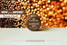 Beauty Crush: WoW your Brows with Essecne Eyebrow Gel Sparse Eyebrows, Beauty Crush, Full Brows, Perfect Eyebrows, Color Shapes, Gel Color, Taste Buds, Crushes