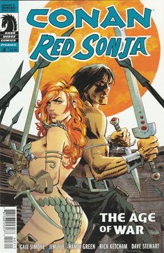 The Age Of War _Scripted By Gail Simone & Jim Zub , Art Randy Green , Cover Dan Panosian , ..Fighting together, Conan and Red Sonja must face a king who seeks revenge for their past deeds before they