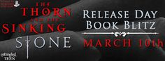 The Thorn and the Sinking Stone by C.J. Dushinski Release Day Blitz + Giveaway | The Little Book Pixie