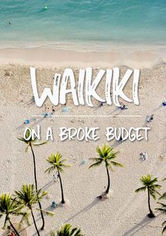 Tips from a local on things to do in Waikiki on a budget. How to save money on hotels, dining, drinking, shopping, tours, and activities in Waikiki, Hawaii.