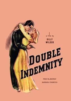 Billy Wilder´s Double Indemnity.