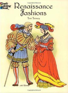 Renaissance Fashions Dover Fashion Coloring Book Tom Tierney 9780486410388 AmazonSmile
