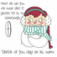 Good Morning Wishes, Morning Messages, Evening Greetings, Afrikaanse Quotes, Goeie More, Van, Comics, Winter, Funny