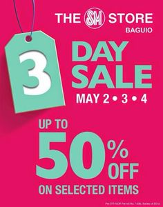 SM Baguio Offers 3-Day Sale on May 2, 3, 4 for Your Summer Shopping List ~ Christian Lizardo Aligo