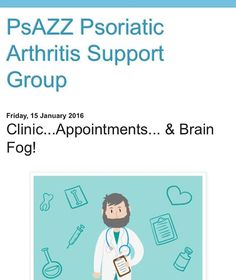 Friday blogging on the PsAZZ blog.. copy this link http://psazzgroup.blogspot.co.uk/2016/01/clinicappointments-brain-fog.html?m=1 #psoriaticarthritis #psoriasis #bloggers #PsAZZ #spoonie