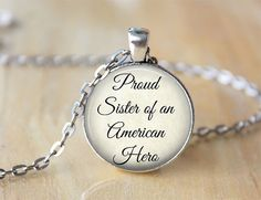 Proud Sister of an Ameican Hero  Quote by ShakespearesSisters, $10.00
