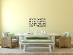 Good Coffee Is A Pleasure Good Friends Are A Treasure Subway Vinyl Wall Decal on Etsy, $20.00