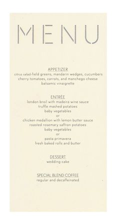 The Block Menu is a simple and modern way to portray the meal choices for you wedding. Laser cut in our White or Ivory cover stock this block menu leaves plenty of room for course description and afte