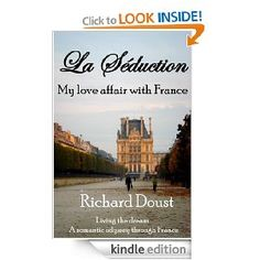 "We conclude this #NonfictionSunday with ""La Seduction - My love affair with France"" by Richard Doust. Only $4.95."