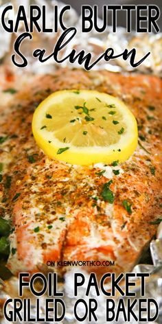 Garlic Butter Salmon is a simple foil packet dinner recipe that's oven-baked for a quick & healthy dinner or made on the grill at your next backyard BBQ. Whole Salmon Recipe, Salmon Recipe Pan, Grilled Salmon Recipes, Healthy Salmon Recipes, Seafood Recipes, Fish Recipes, Simple Salmon Recipe, Oven Salmon Recipes, Simple Baked Salmon