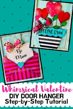 Whimsical Valentine DIY Door Hangers Tutorial Framed by Sarah Creative Craft Kits Wichita Falls TX - ivian Diy Wood Signs, Painted Wood Signs, Painting Tile Floors, Diy Painting, Easy Diy Crafts, Creative Crafts, Diy Door, Valentine Decorations, Valentines Diy