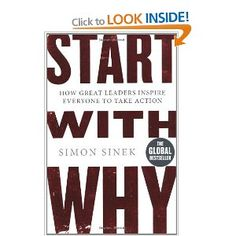"""Start With Why: How Great Leaders Inspire Everyone To Take Action, Simon Sinek Why read it: If you have your """"why"""", if you'r motivated - then you'll find a way to reach your goal. How: Often, when you don't fulfill the """"why"""" it's because you haven't figured out """"how"""". What: should be the way you measure impact. Great way to get people on board the futurist ship."""