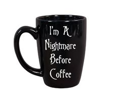 I'm A Nightmare Before Coffee, Funny Coffee Mug, Halloween Coffee Mug, Cute Coffee Mugs by SiplySophisticated on Etsy