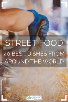 40 of the best street food dishes from around the world. Food worth traveling for. Food travel tips. Food Travel, Travel Tips, Travel Ideas, Travel Info, Best Street Food, Food Tasting, Travel Abroad, Asia Travel, Food Dishes