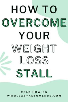 On the road to losing weight and getting healthy it's normal to hit a stall in weight loss. Here's what you need to do to overcome that stall and get back on track with ease. **Click on the link to read more** Keto Flu Symptoms, Losing Weight, Weight Loss, Keto On A Budget, Keto Results, Starting Keto, Keto Transformation, Keto Diet For Beginners, Keto Meal Plan