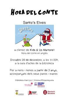"""Dissabte a les 12 del migdia Hora del Conte en anglès """"Santa's Elves"""", a càrrec de Kids&Us Martorell."""