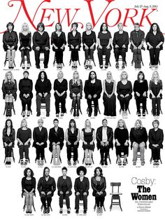 This week's issue of New York features what will likely be considered the most significant magazine cover of the year. It depicts thirty-five women speaking out about their claims of assault agains...
