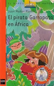 El pirata Garrapata en África por Jorge Africa, Cover, Books, Ticks, Recommended Books, Pirates, Infancy, Libros, Book
