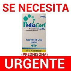 Via Instagram LAEMINENCIAreal Se solicita con carácter de urgencia #Pediacort en gotas para mi hija Alexa de 5 años. O cualquier medicamento con el componente #Prednisona como por ejemplo:  #sintisona. Solo necesito si saben donde hay ruego me avisen por este medio para ir a adquirirlo. Gracias a Todos por su colaboración. Bendiciones #Medicina #urgente #venezuela #tw #fb