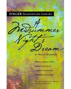 """13 Best Books to Read on Love Before You Get Married - """"A Midsummer Night's Dream"""" by William Shakespeare"""