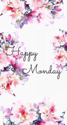 Picking alaina up soon. Then to a of july party. Happy Monday Quotes, Happy Monday Morning, Monday Motivation Quotes, Happy Week, Motivational Monday, Inspirational Quotes, Happy Friday, Good Morning Flowers, Good Morning Good Night