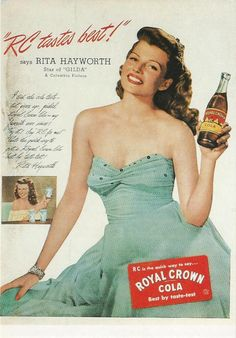 The Best Resource on the Net of Vintage Ads! See Rita Hayworth in the ads below: RC Cola 1946 Ad.