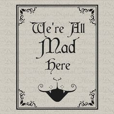 Alice In Wonderland We're All Mad Here Cheshire Cat Children Art Digital Download for Fabric Iron on Transfer Tote Pillow Tea Towel DT1077. $1.00, via Etsy.