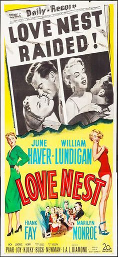 1951: Love Nest with June Haver, William Lundigan, Frank Fay & Marilyn Monroe (US three sheet movie poster) .... #marilynmonroe #movieposter #filmposter #pinup #iconic #movieclassic #monroe #vintageposter #normajeane #1950s