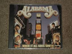 ALABAMA When It All Goes South (CD, Music, Country, Group, Vocals,2001, RCA) #ContemporaryCountry