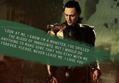 Loki, i trust you, i love you,don't make me regret that,please! Loki Avengers, Loki Marvel, Loki Thor, Tom Hiddleston Loki, Thomas William Hiddleston, Loki And Sigyn, Loki Laufeyson, Oc Fanfiction, Loki Whispers