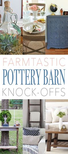 Farmtastic Pottery Barn Knock-Offs - The Cottage Market